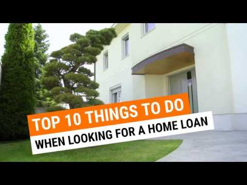 top-10-things-to-do-to-successfully-get-a-home-loan