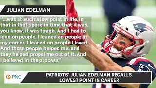 Patriots' Julian Edelman Recalls Lowest Point In Career