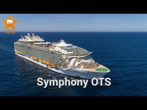 Let's Cruise Symphony Of The Seas 2018 4k Highlights
