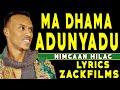 Download NIMCAAN HILAAC┇MA DHAMA ADDUUNYADU ᴴᴰ 2017┇LYRICS MP3 song and Music Video