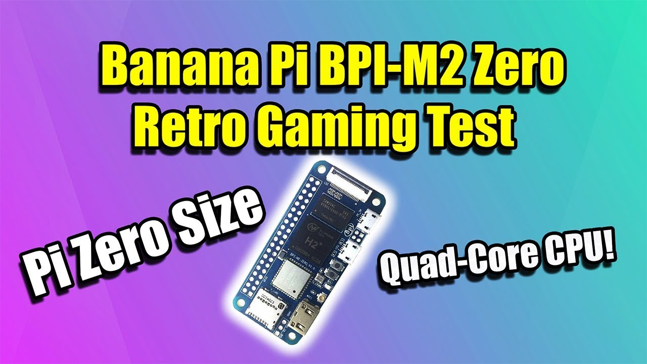 Banana Pi M2 Zero Review & Emulation Test Can It Replace
