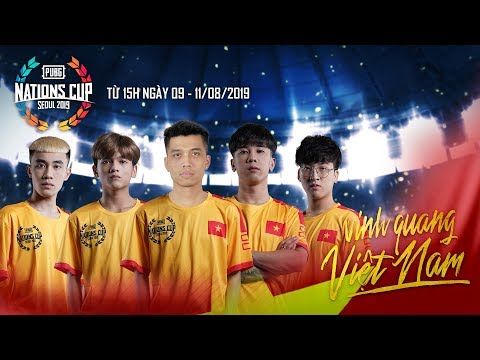 🔴 PUBG Nations Cup Seoul 2019 - Ngày 1