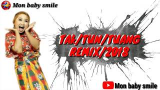 Download Video Mon Music Dj(TAK/TUN/TUANG)2018 MP3 3GP MP4
