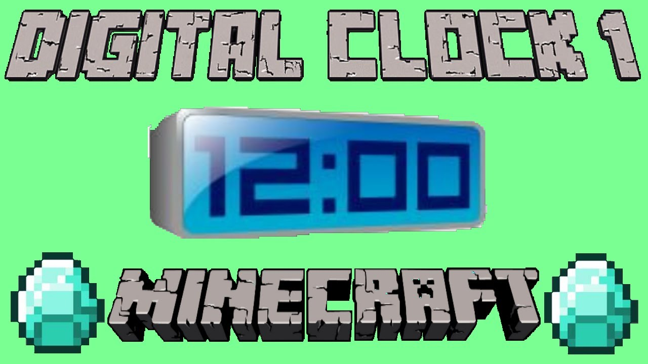 Minecraft digital clock tutorial part 12 youtube malvernweather Gallery
