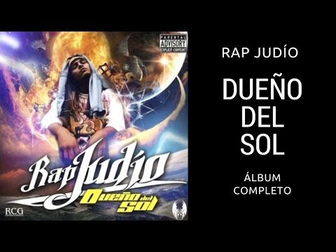 Rap Judio - Dueño del sol (Álbum completo)
