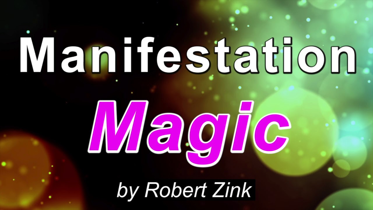 Manifestation Magic Attract Your Deepest Desires When You Communicate Clearly With The Universe