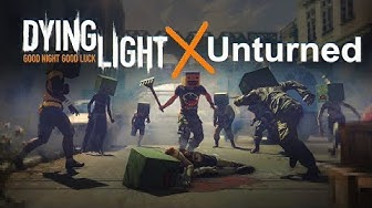 Dying Light x Unturned - Event Trailer