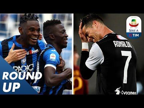 Atalanta boost Champions League hopes & Juve fall to Roma!    Round Up 36   Serie A