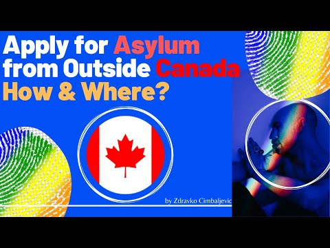 Apply For Refugee Protection Outside Canada - How & Where?