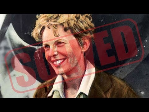 Mystery Of Amelia Earhart SOLVED
