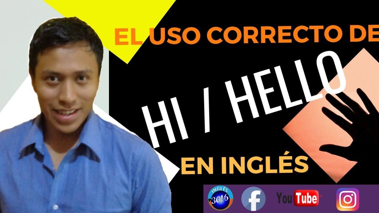 🖐️🖐️🖐️¿Cuándo usar Hi y Hello en inglés? 😍😍😍