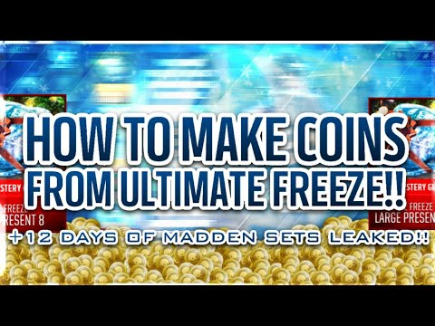 ULTIMATE FREEZE COIN MAKING METHODS AND 12 DAYS SETS LEAKED!! | Madden Mobile 18