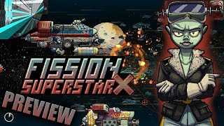 Fission Superstar X - Preview
