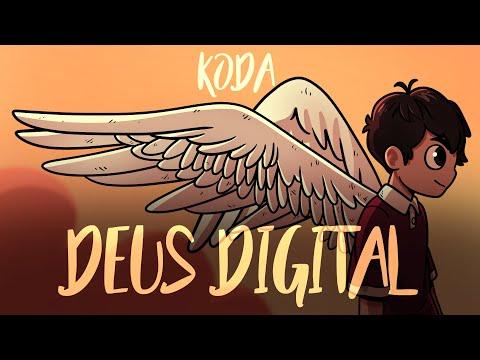 Koda – Deus Digital