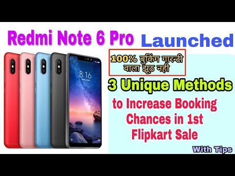 3 Ways to Buy Redmi note 6 Pro In 1st Sale. Booking Steps With Important Tips.