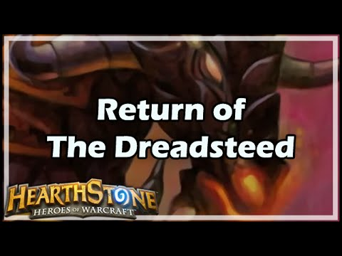 [Hearthstone] Return of The Dreadsteed