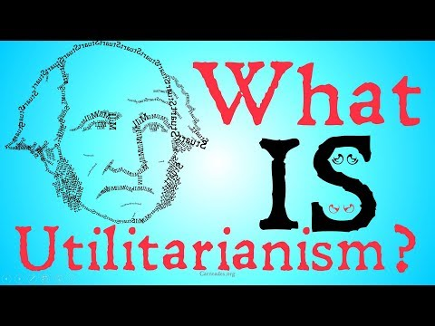 What is Utilitarianism? (Philosophical Definitions)