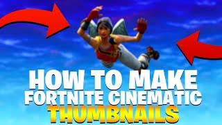 Wie zu machen * FREE * Fortnite Cinematic Thumbnails | Fortnite: Battle Royale Photoshop Tutorial