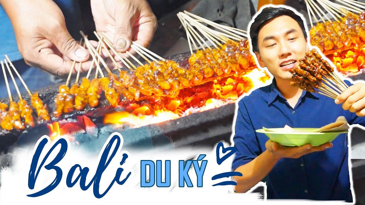 Ẩm thực đường phố, gặp món gì ăn món đó |Du lịch BALI #2 |Street food