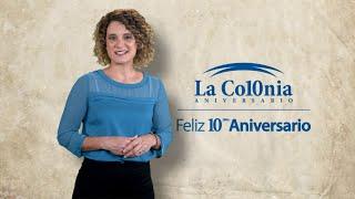 10 Años La Colonia Medical Center