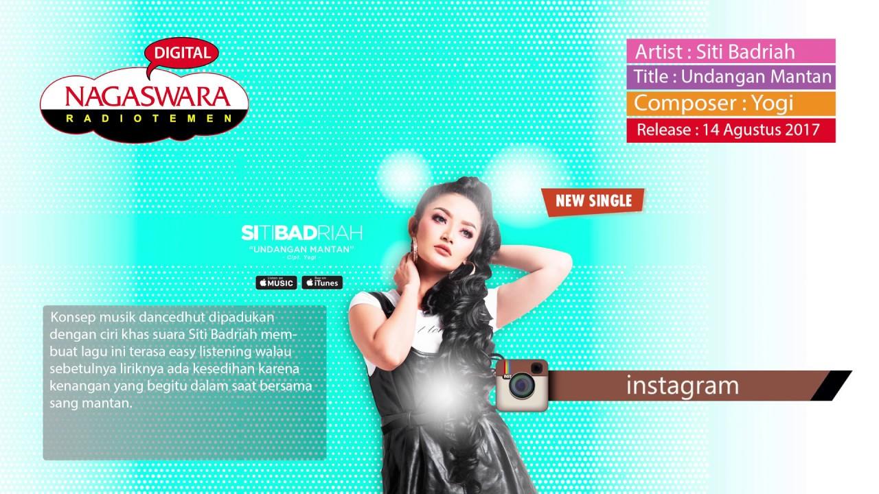 Siti Badriah - Undangan Mantan (Official Radio Release) - YouTube