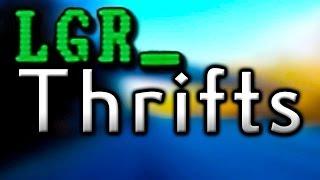 LGR - Thrifts [Ep.1] The Goodwill Run