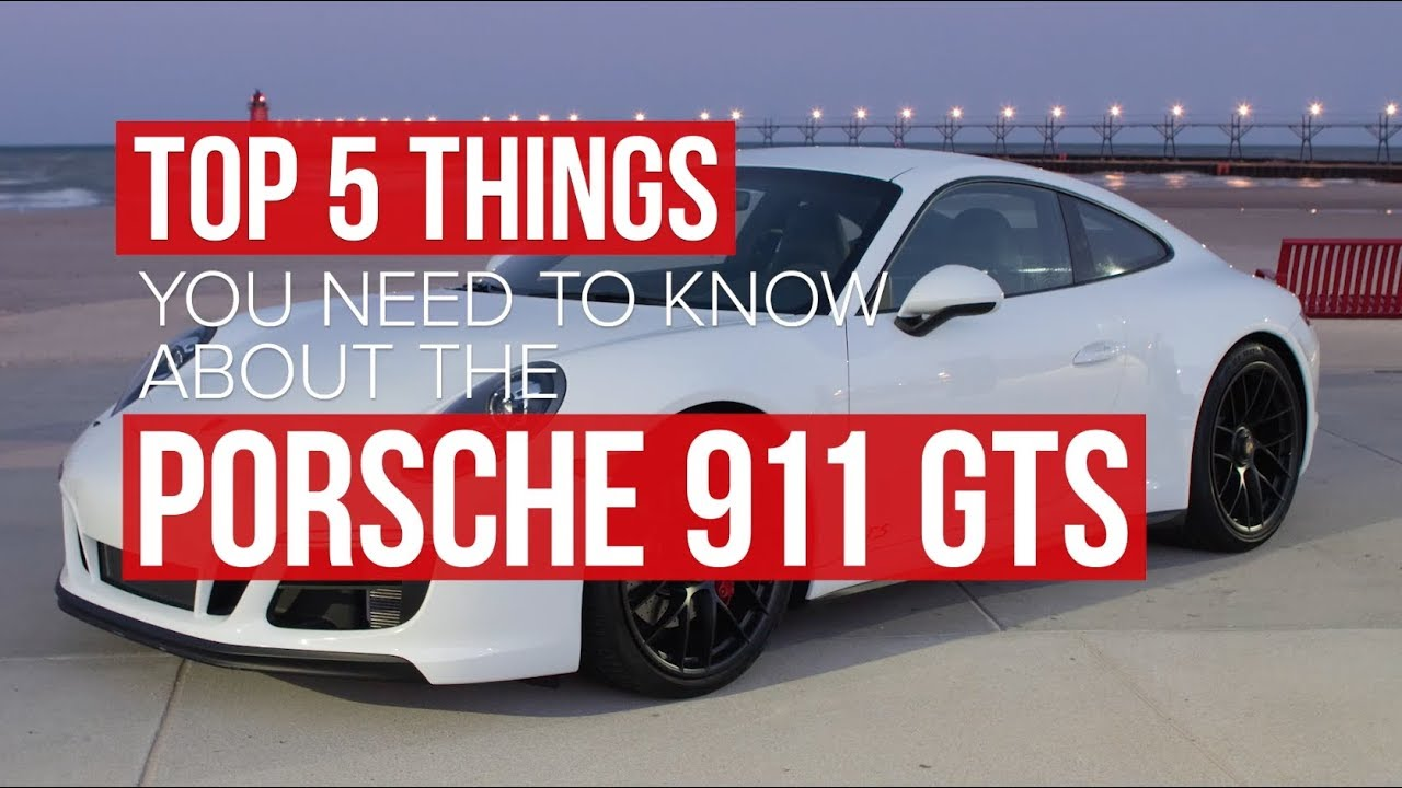 5 things you need to know about the 2018 Porsche 911 Carrera GTS - Dauer: 68 Sekunden