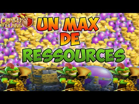 Comment GAGNER UN MAX DE RESSOURCES   Clash of Clans