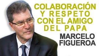 Colaboración y Respeto con el AMIGO DEL PAPA | Ft. Marcelo Figueroa