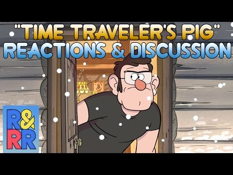 "Gravity Falls S1EP9 Blind Reaction ""The Time Traveler's Pig"""