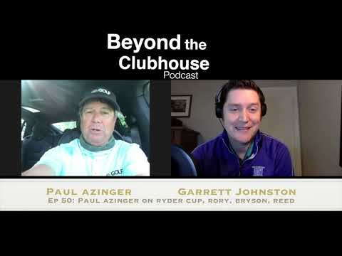 Ep 50: Paul Azinger on The Concession GC, Ryder Cup, Rory, Reed