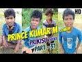 PRINCE KUMAR M | PRIKISU Series | Part 31 | Vigo Video Comedy