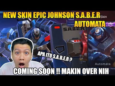NEW SKIN EPIC JOHNSON DAN ARTI S.A.B.E.R BY RAHMAD - Mobile Legend Bang Bang