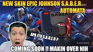 NEW SKIN EPIC JOHNSON DAN ARTI S.A.B.E.R BY RAHMAD - Mobile Legend Bang Bang