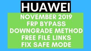 All Huawei November 2019 FRP Bypass | Huawei Downgrade Method For Google Account Bypass
