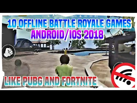 Top 10 Offline Battle Royale Games Android/iOS 2018 | Offline Games Like PUBG And Fortnite 2018