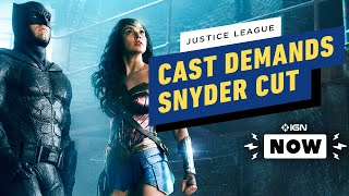 Justice League Stars Demand #ReleaseTheSnyderCut - IGN Now