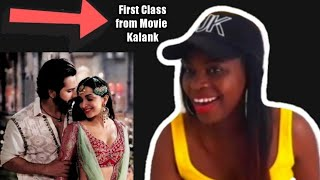 First Class ft Alia Bhatt & Varun Dhawan ||Kalank || Official Song ❤🙌🏽 | Zambian Youtuber 🇿🇲