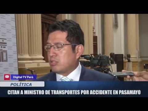 CITAN  A AL MINISTRO DE TRANSPORTES POR ACCIDENTE EN PASAMAYO