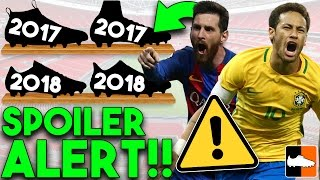 Boots You Can Expect in 2018! Upcoming 17-18 Soccer Cleats