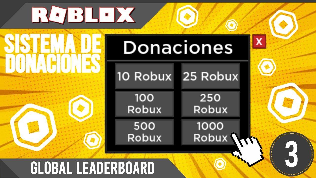 Roblox: Como Hacer un Sistema de Donaciones #3 | Global Leaderboard