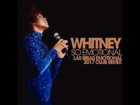 "Whitney Houston ""So Emotional"" (Las Bibas From Vizcaya Emotional 2017 Club Remix)"