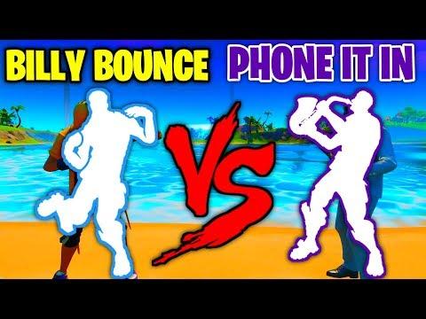 FORTNITE BILLY BOUNCE EMOTE VS PHONE IT IN EMOTE