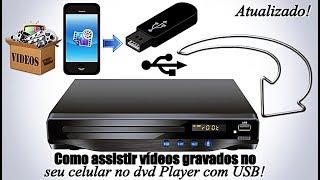Como assistir vídeos gravados no seu celular no dvd Player com USB! ( Atualizado 2017)