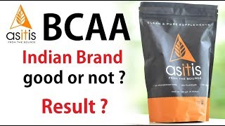 Asitis BCAA unflavoured natural good or not ? Result देता है या नही ?