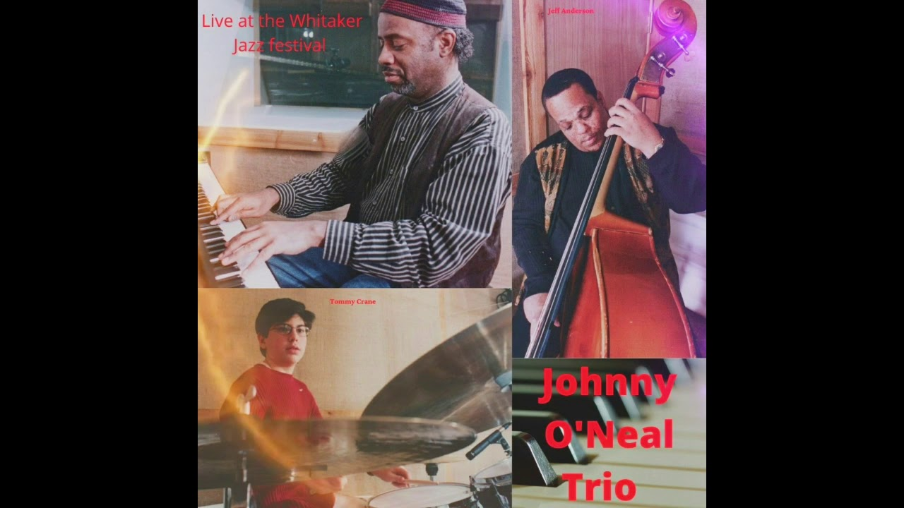 Johnny O'Neal Trio Live at the Whitaker Jazz Festival! - YouTube