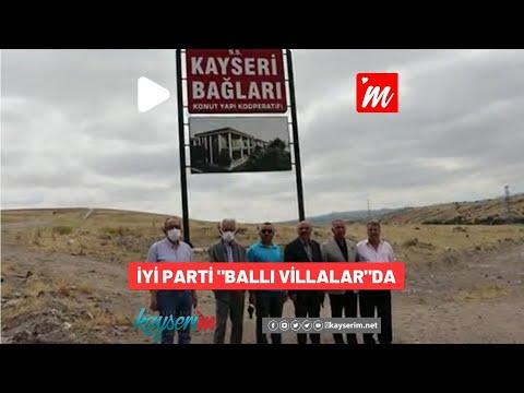 """İYİ Parti """"Ballı Villalar""""da"""