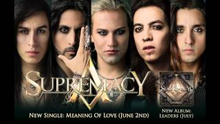 SUPREMACY - Meaning Of Love