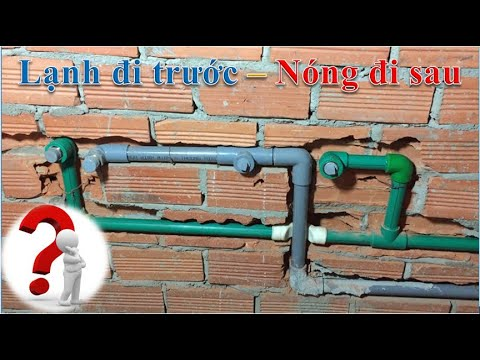 Hướng dẫn thi công đường ống nước nóng ppr nhà mới, sử dụng trọn bộ máy nước nóng