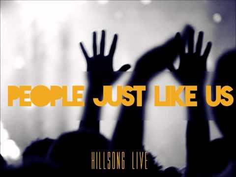 People Just Like Us - Hillsong Live - Darlene Zschech [LYRICS]